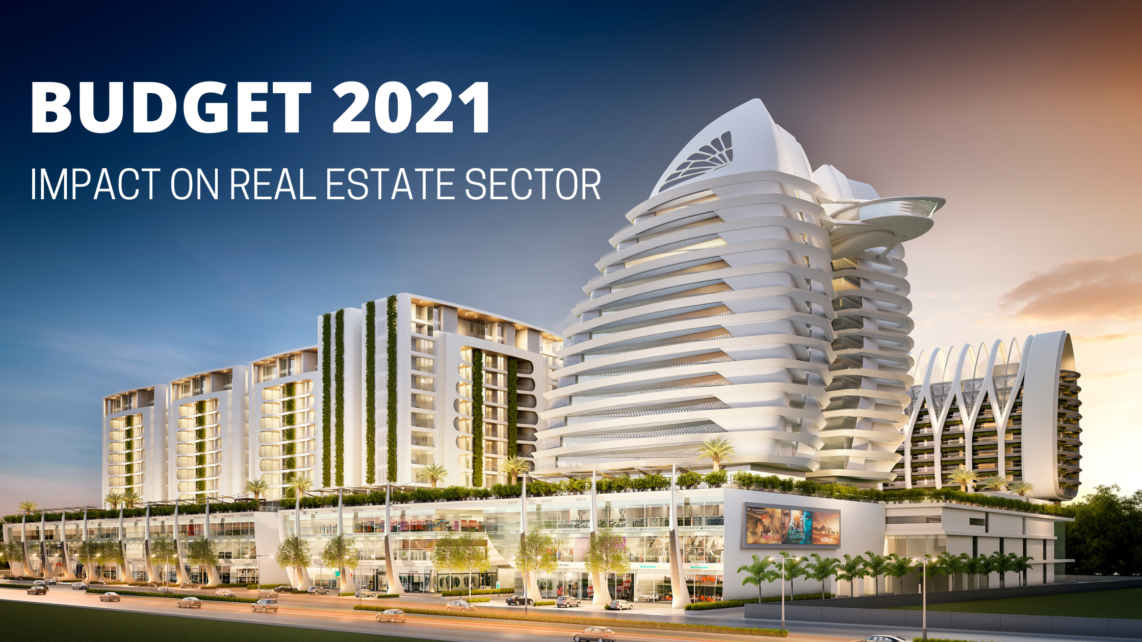 Budget 2021 – Real Estate sector