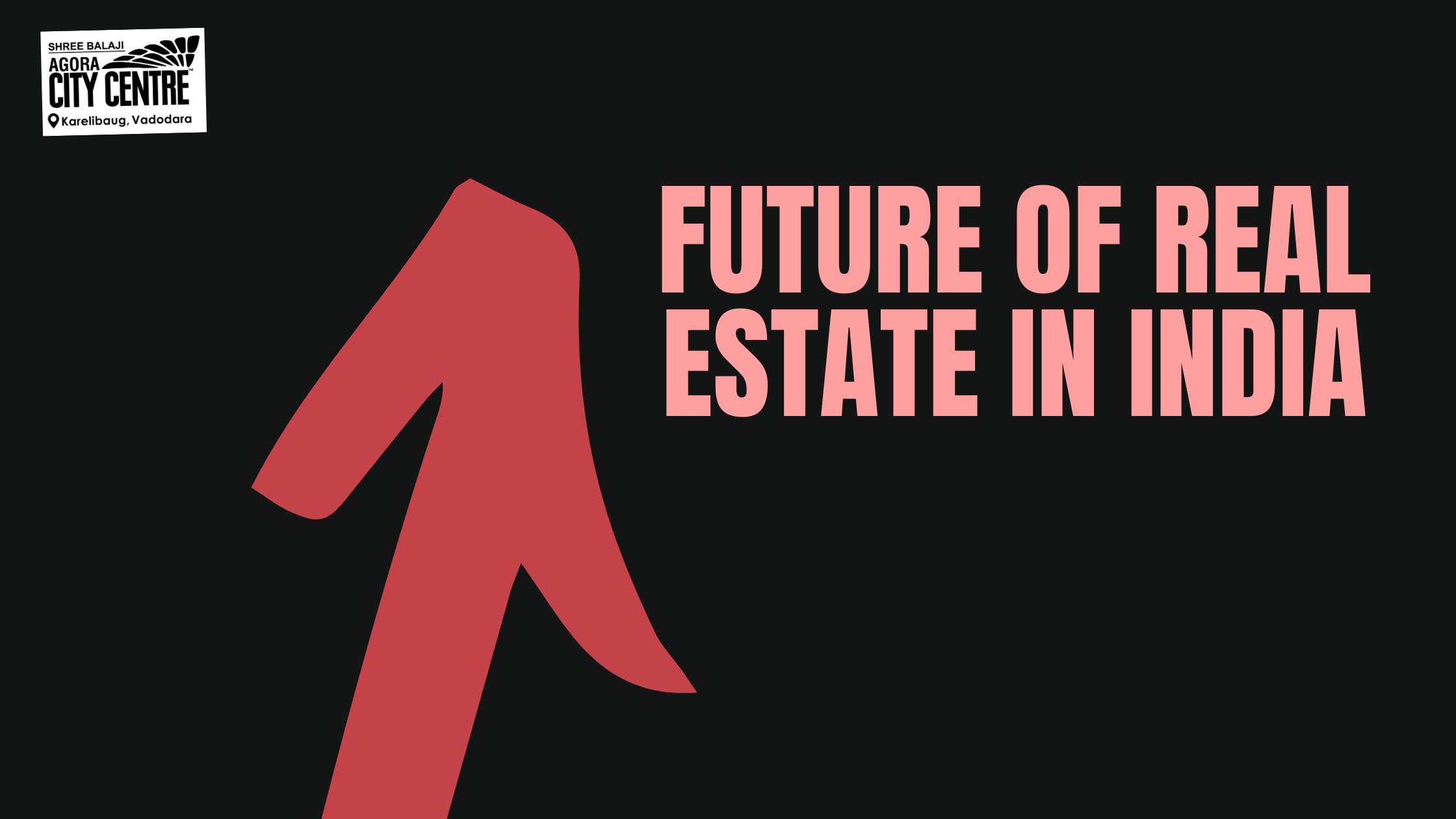 FUTURE OF REAL ESTATE IN INDIA